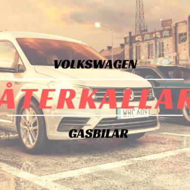 Volkswagen återkallar gasbilar av nyare årsmodeller 