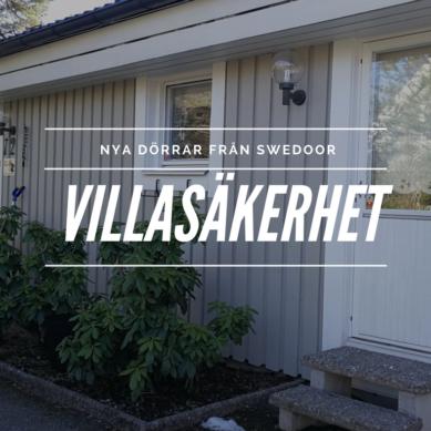 Jakten på nya dörrar – Villasäkerhet