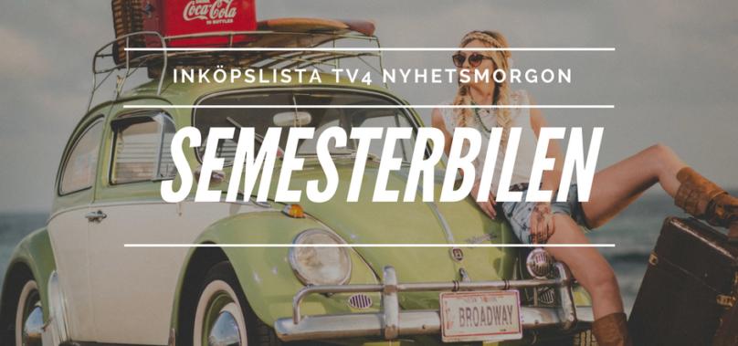 Inköpslista TV4 Nyhetsmorgon – sommarbilen