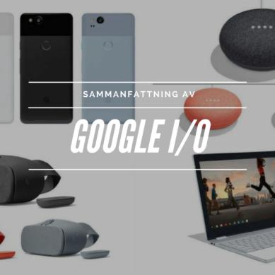 Sammanfattning av Google I/O oktober 2017