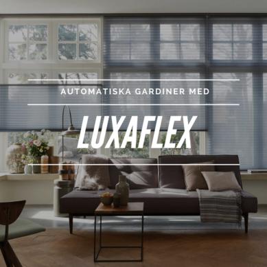 Automatiska gardiner med Luxaflex