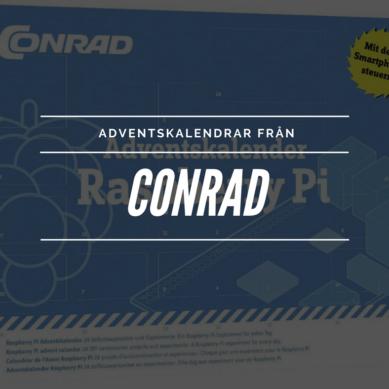 Technördarnas adventskalender från Conrad