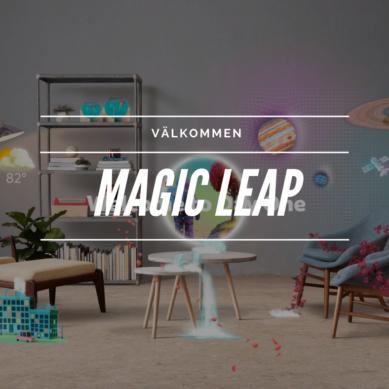 Kolla in magiska Magic Leap