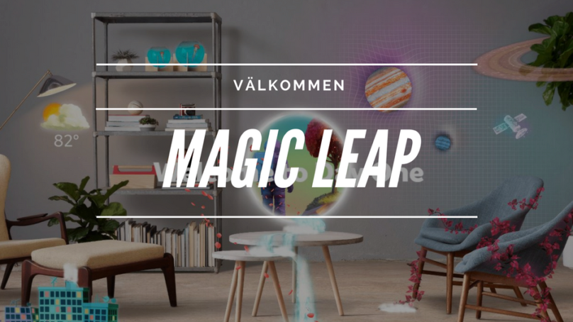 Kolla in magiska Magic Leap