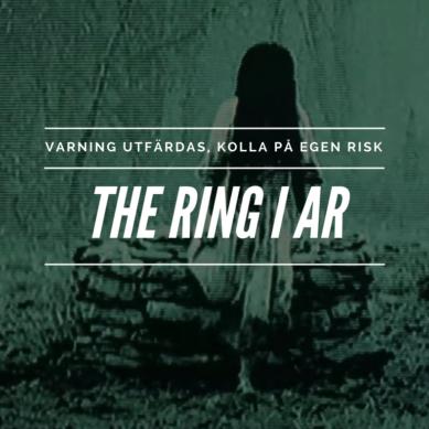 Varning för läskigheter – The Ring
