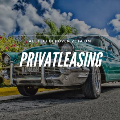 Vad är privatleasing – och vad ska jag tänka på?