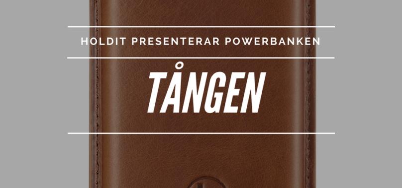 Holdit lanserar powerbanken Tången i läder – läckert