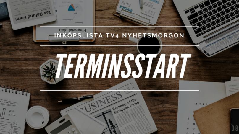 Inköpslista TV4 Nyhetsmorgon – Terminsstart