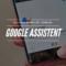 Google Assistant på svenska – nu är den här!