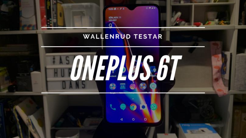 Oneplus 6T – Mest mobil för pengarna!
