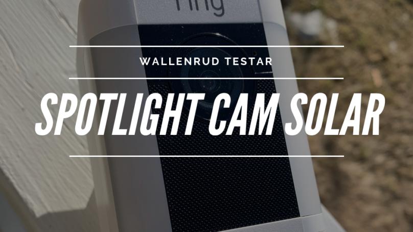 Trygga huset med RINGs säkerhetsprodukter – Spotlight Cam Solar