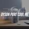 Dyson pure cool me