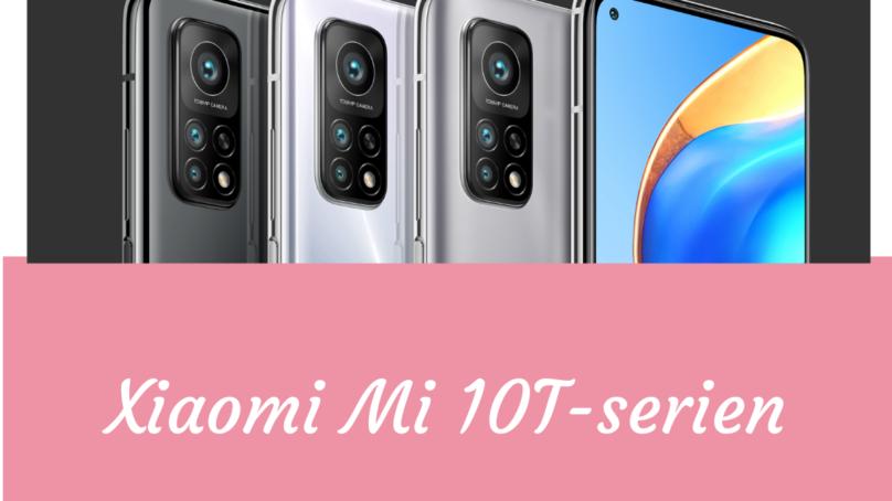 Xiaomi lanserar Mi 10T-serien