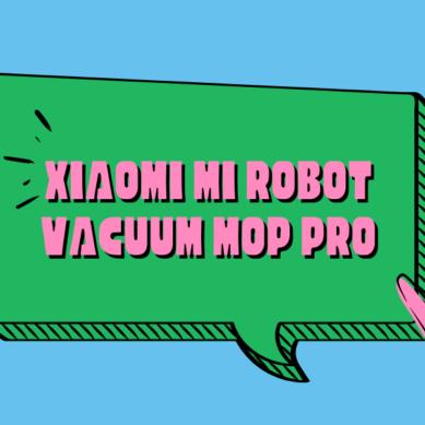 Miss Geek testar Xiaomi Mi Robot Vacuum Mop Pro 🧹