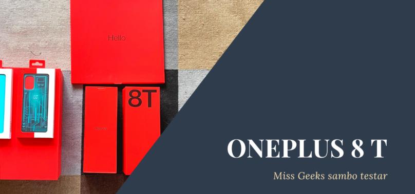 Miss Geeks sambo testar OnePlus 8T 🥳